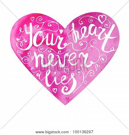 Vector Lettering On Watercolor Heart