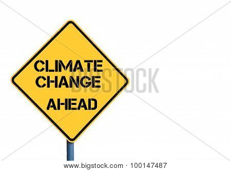 Yellow Roadsign With Climate Change Ahead Message