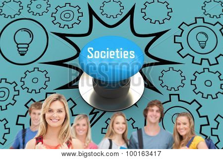The word societies and a smiling girl stands in front of her college friends against blue push button