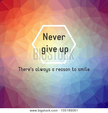 never give up low poly triangular colour background
