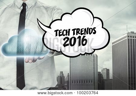 Tech trends 2016 text on cloud computing theme with businessman