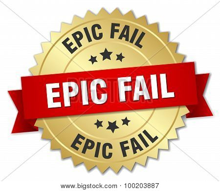 Epic Fail 3D Gold Badge With Red Ribbon