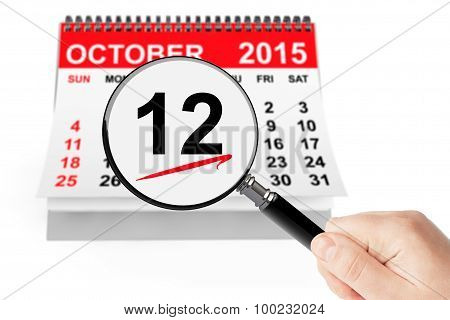 Columbus Day Concept. 12 October 2015 Calendar With Magnifier