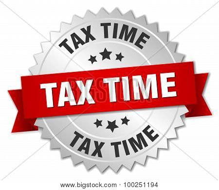 Tax Time 3D Silver Badge With Red Ribbon