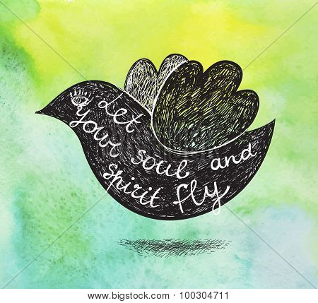 Vector inspirational poster on green watercolor background. Hand drawn bird with quote