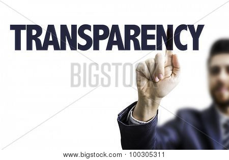 Business man pointing the text: Transparency
