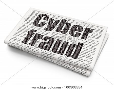 Security concept: Cyber Fraud on Newspaper background
