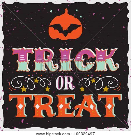 Trick Or Treat. Halloween Poster With Hand Lettering