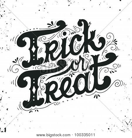 Trick Or Treat. Halloween Poster With Hand Lettering.