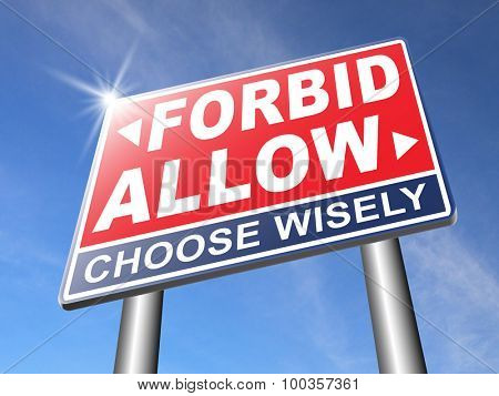 allow or forbid asking permission according to regulations granted or declined follow house rules sign