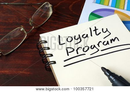 Loyalty Program concept on a paper.