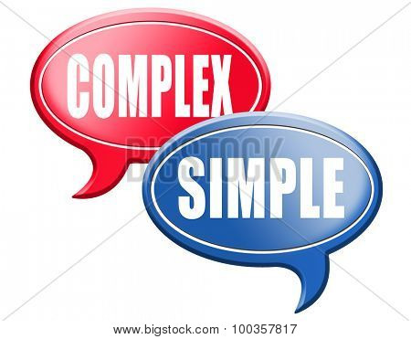 complicated or simple the easy or the hard way decisive choice challenge making choice complex road sign