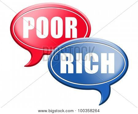 wealthy or poverty rich or poor take financial risk live in wealth good or bad luck and fortune road sign arrow