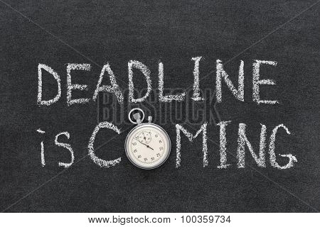 Deadline Coming