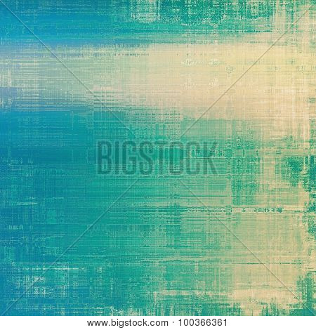Old Texture. With different color patterns: yellow (beige); blue; cyan; green
