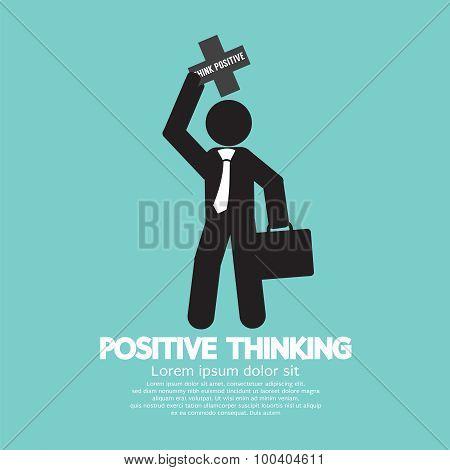 Positive Thinking Businessman.