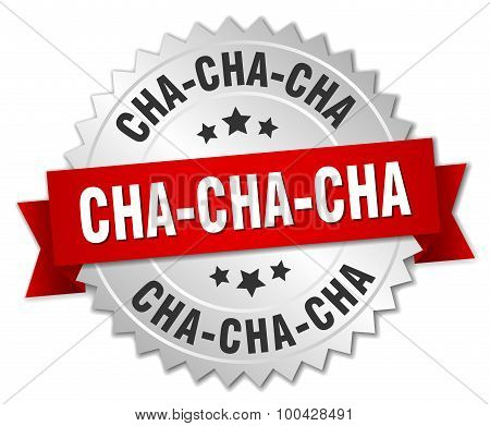 Cha-cha-cha 3D Silver Badge With Red Ribbon