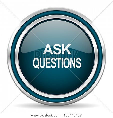 ask questions blue glossy web icon with double chrome border on white background with shadow