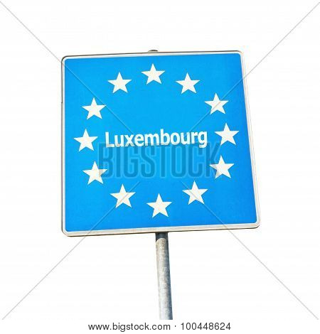 Border Sign Of Luxembourg, Europe