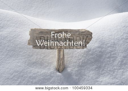 Snow Sign Frohe Weihnachten Mean Merry Christmas