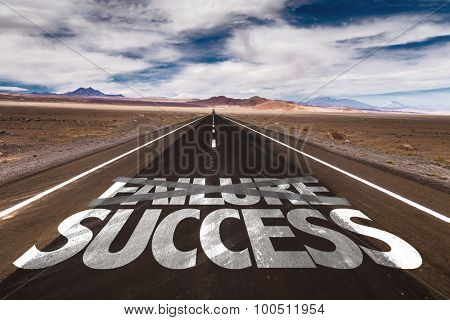 Failure Success written on desert road