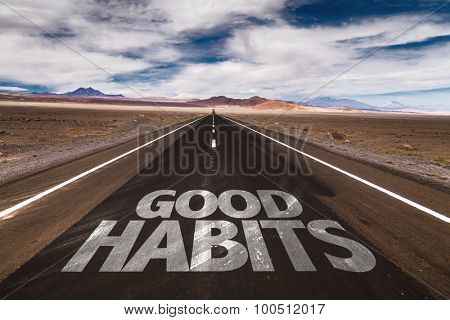 Good Habits written on desert road