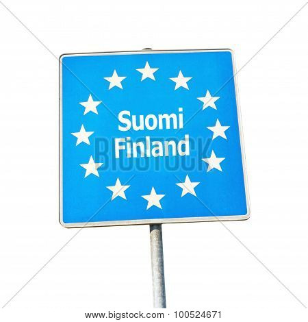 Border Sign Of Finland, Europe