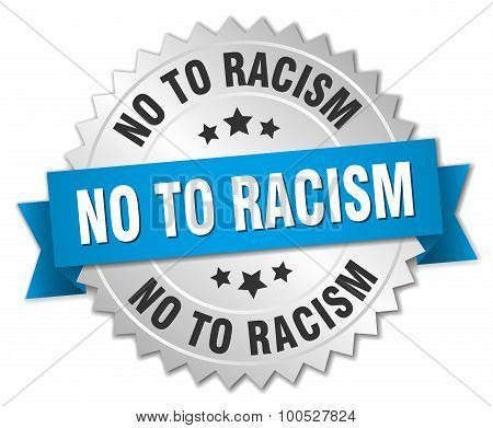 No To Racism 3D Silver Badge With Blue Ribbon