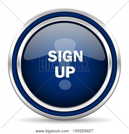 sign up blue glossy web icon modern computer design with double metallic silver border on white background with shadow for web and mobile app round internet button for business usage