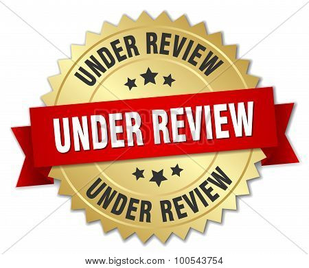 Under Review 3D Gold Badge With Red Ribbon