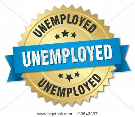 Unemployed 3D Gold Badge With Blue Ribbon