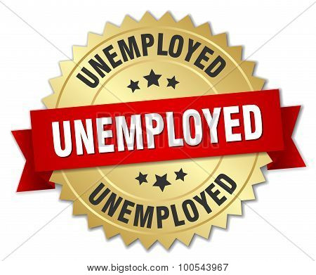Unemployed 3D Gold Badge With Red Ribbon
