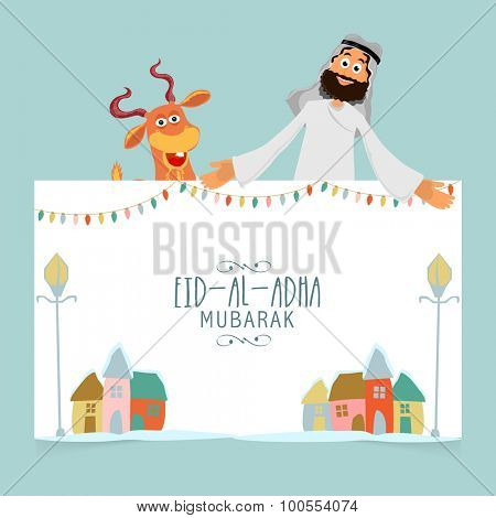 Happy Arabian man with goat holding poster for Eid-Al-Adha Mubarak celebration.