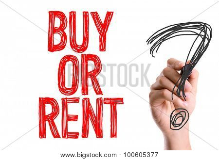 Hand with marker writing the word Buy or Rent?
