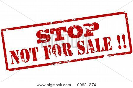 Stop Not For Sale