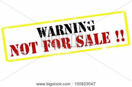 Warning Not For Sale