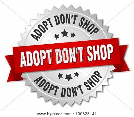Adopt Dont Shop 3D Silver Badge With Red Ribbon