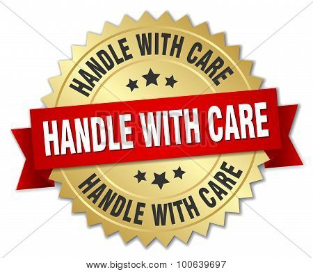 Handle With Care 3D Gold Badge With Red Ribbon