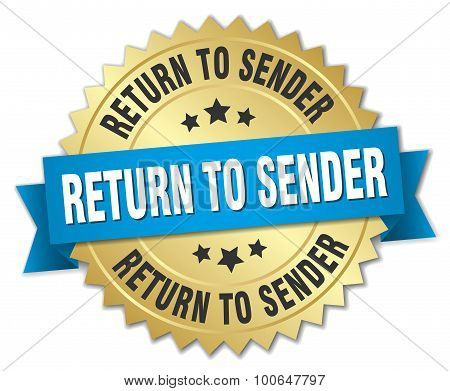 Return To Sender 3D Gold Badge With Blue Ribbon