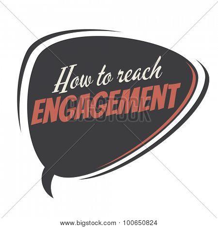 how to reach engagement retro speech balloon