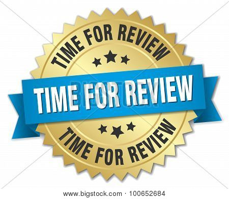 Time For Review 3D Gold Badge With Blue Ribbon
