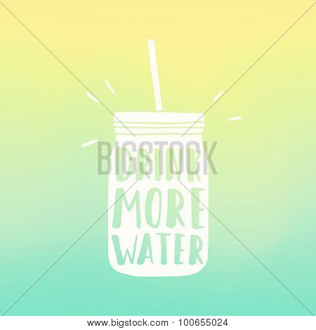 Drink more water poster. Mason jar silhouette and blur background