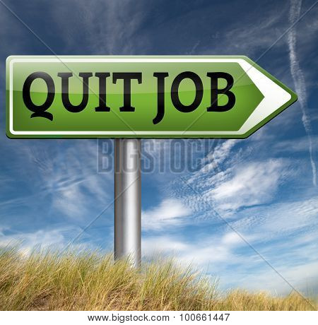 quitting job search new profession and start other career resigning from work and getting unemployed