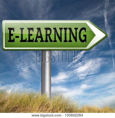 e-learning online education internet learning in open school or university elearning road sign