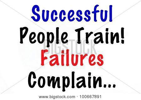 Successful People Train