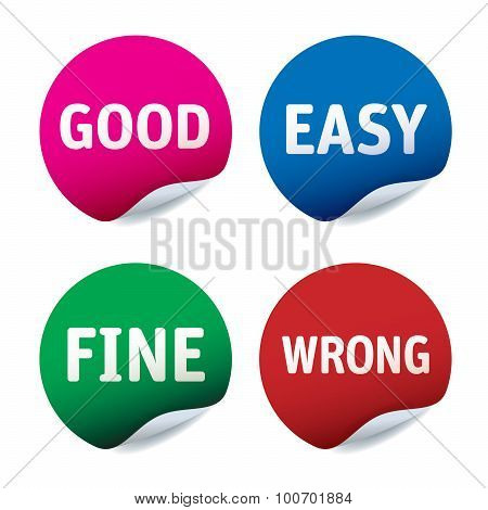Set Of Vector Stickers Good, East, Fine, Wrong