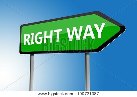 Illustration Of Right Way Directions Sign