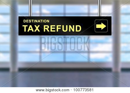 Tax Refund Airport Sign Board