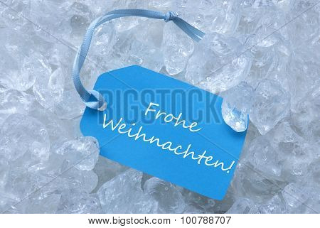 Label Ice Frohe Weihnachten Mean Merry Christmas