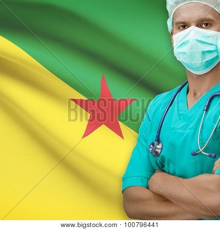 Surgeon With Flag On Background Series - French Guiana